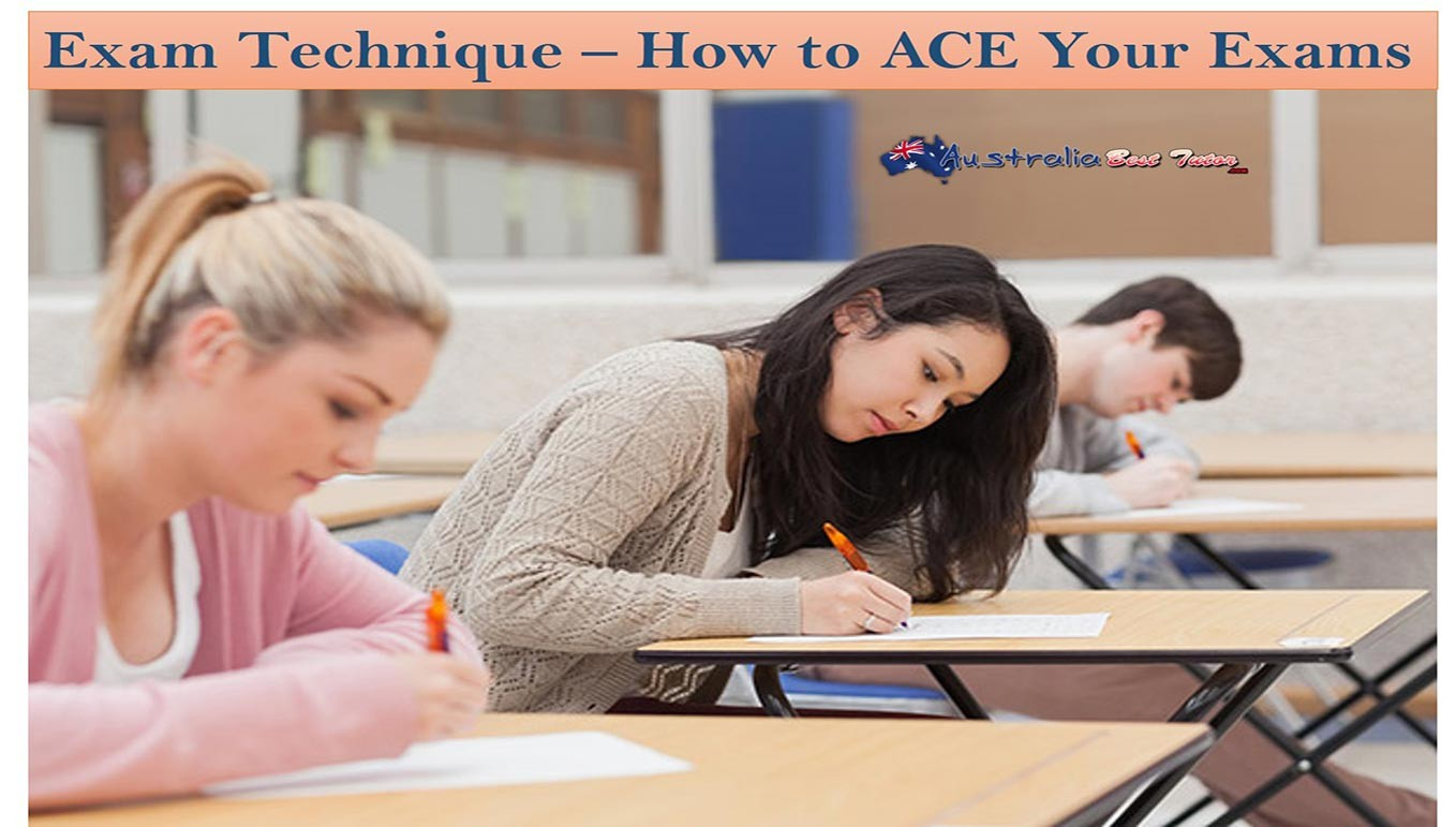 Exam Technique - How To Ace Your Exams